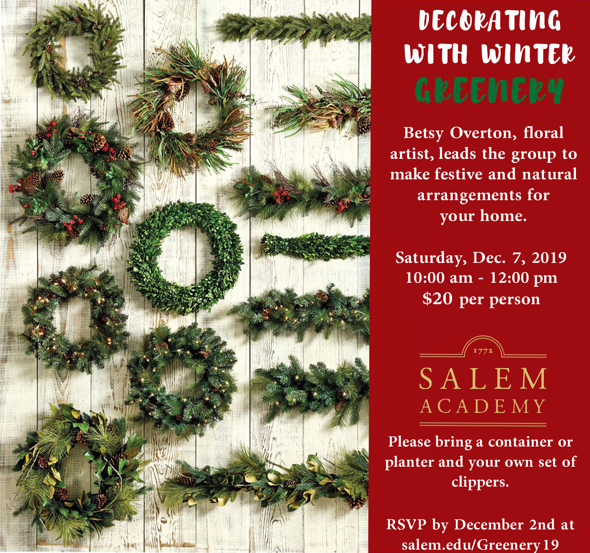 Holiday Greenery Workshop Image. See Page for details.