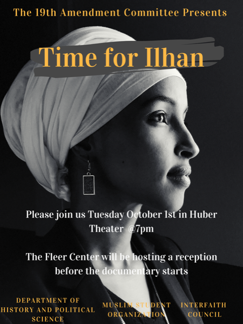 Time for Ilhan poster, movie in Huber Theater, see page for details