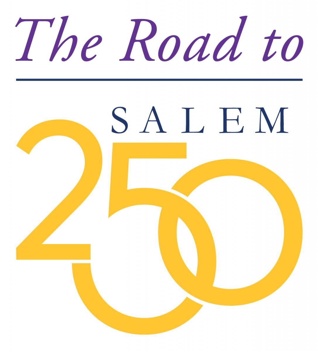 Road to Salem 250