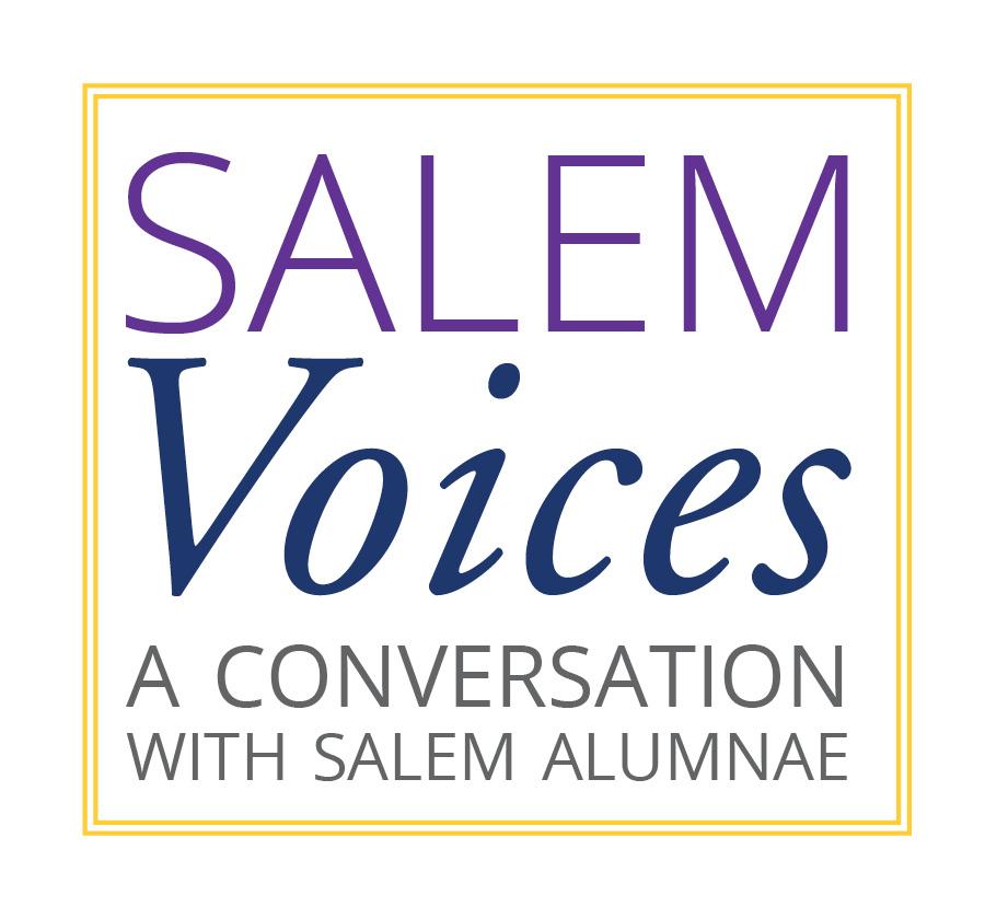 Salem Voices - A Conversation with Salem Alumnae