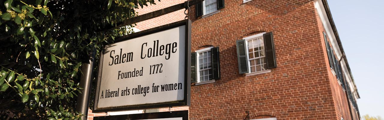 Sign that reads: Salem College Founded 1772 A liberal arts college for women