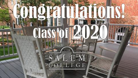 Congratulations Salem College Class of 2020! (Main Hall Back Porch)