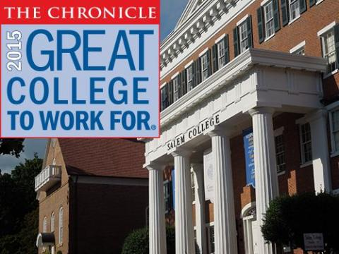 The Chronicle 2015 - Salem College is a Great College to work for®