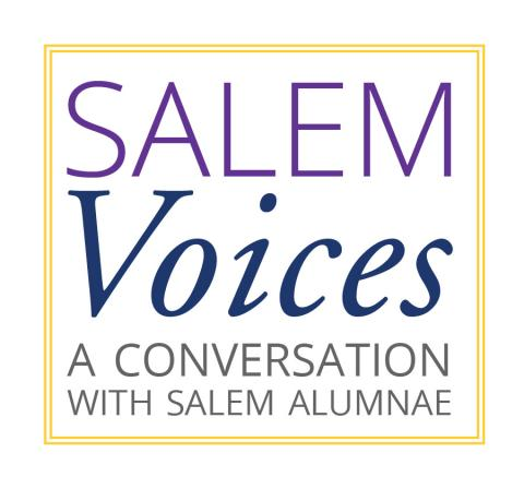 Salem Voices - A Conversation with Salem Alumnae