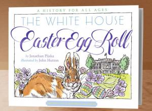 The White House Easter Egg Roll book cover
