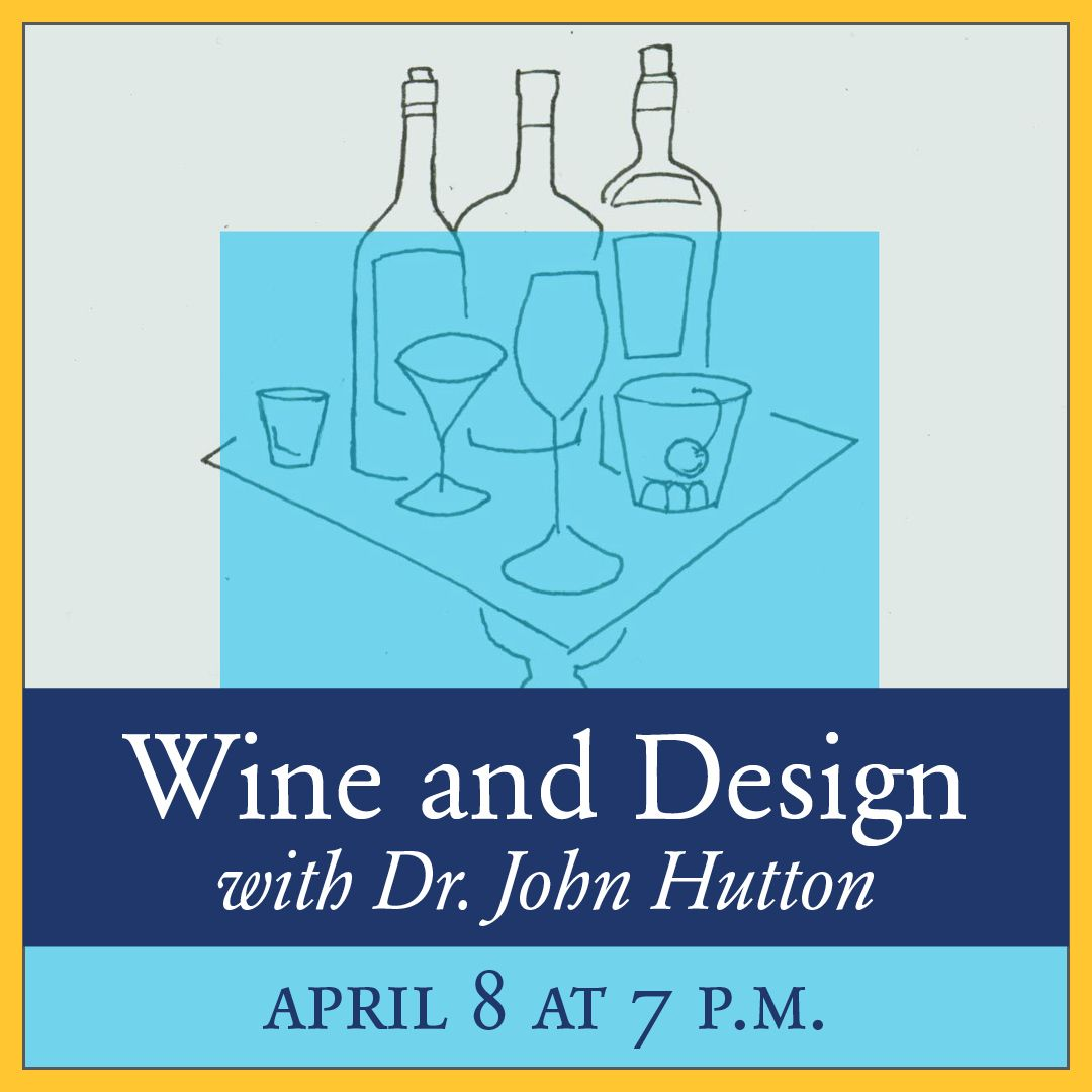 Wine and Design with John Hutton